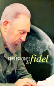Reflexiones del Compañero Fidel: El equipo asediado